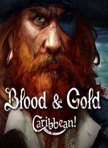 Blood & Gold Caribbean!