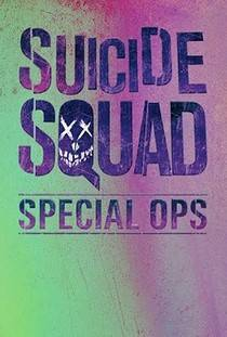 Suicide Squad Special Ops