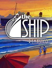 The Ship Remastered