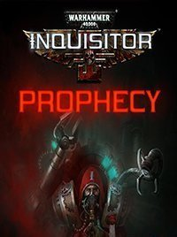 Warhammer 40,000 Inquisitor – Prophecy