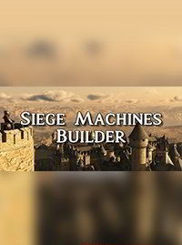 Siege Machines Builder