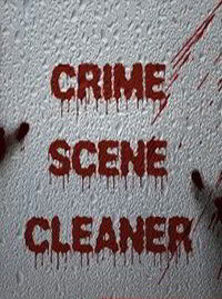 Crime Scene Cleaner