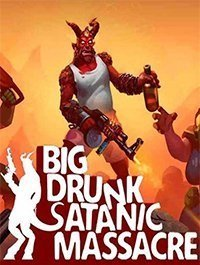 BDSM Big Drunk Satanic Massacre