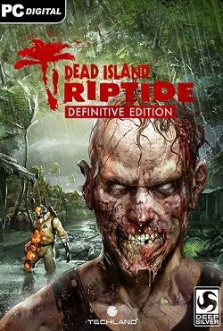 Dead Island Riptide Definitive Edition