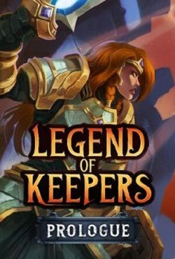 Legend of Keepers Prologue