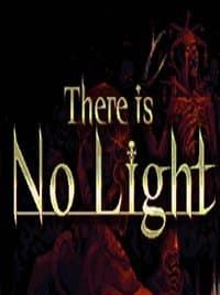 There Is No Light